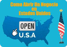 Abrir un negocio en Estados Unidos